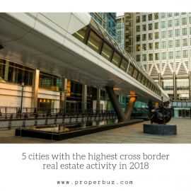 5 cities with the highest cross border real estate activity in 2018Read more: https://www.properbuz.com/blog-details?id=5-cities-with-the-highest-cross-border-real-estate-activity-in-2018#properbuztips  #tips  #advise  #realestatetips  #estateagents